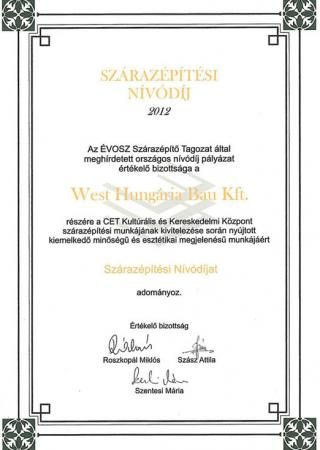 2012 ÉVOSZ NÍVÓDÍJ a CET Kulturális és Kereskedelmi Központ szárazépítési munkájának kivitelezésért